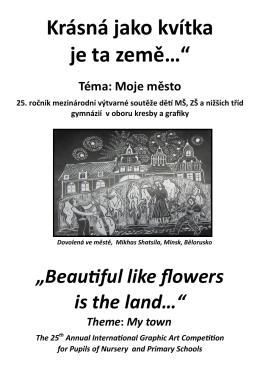 """Krásná jako kvítka je ta země…"""""""