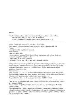 Věc: Pozvánka na jednání řádné valné hromady Polygry a