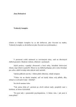 Jana Dohnalová Trubecký komplex (Zatím co Oidipův komplex by se