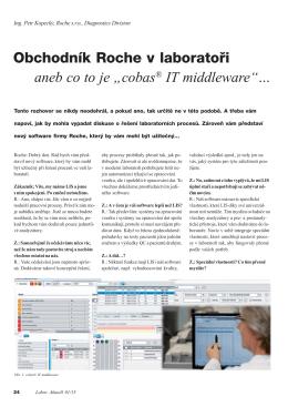 """Obchodník Roche v laboratoři aneb co to je """"cobas® IT middleware""""…"""