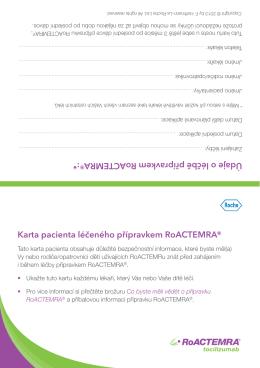 Karta pacienta léčeného přípravkem RoACTEMRA® Údaje o léčbě