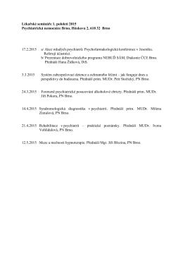 Lékařské semináře 1. pololetí 2015 Psychiatrická nemocnice Brno