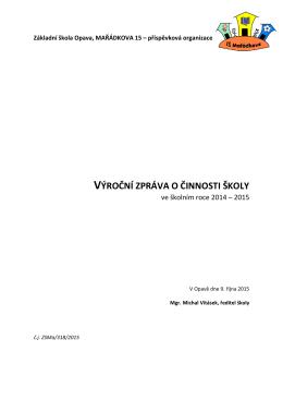 výroční zpráva o činnosti školy - Základní škola Opava, Mařádkova 15