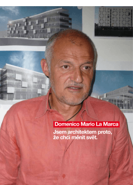 Domenico Mario La Marca Jsem architektem proto, že chci