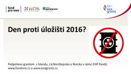Den proti úložišti 2016?