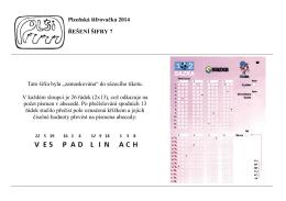 Plzeňská šifrovačka 2014 ŘEŠENÍ ŠIFRY 7 Tato šifra byla