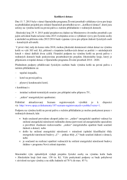 Kotlíkové dotace Dne 15. 7. 2015 byla v rámci Operačního