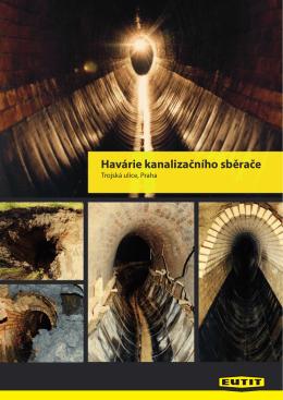 případová studie Havárie kanalizačního sběrače Trojská ul