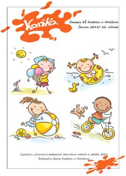 Časopis ZŠ Kostelec u Holešova Červen 2015/ 22. ročník