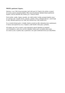 PROFIL společnosti Kapatex Založena v roce 1996 dvěma