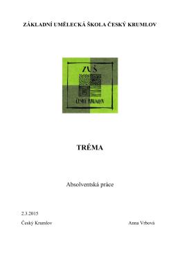 Absolventská práce - Základní umělecká škola Český Krumlov