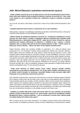 JUDr. Michal Žižlavský k pobočkám insolvenčních správců