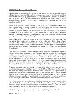 KOMENTÁŘ: Zoufalci - Václav Klaus ml. Na útocích zástupců