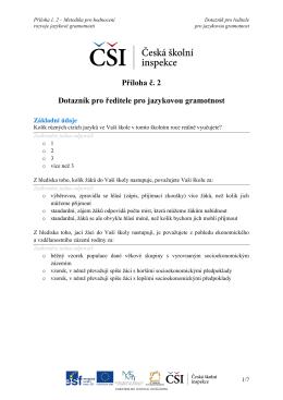 Příloha č. 2 Dotazník pro ředitele pro jazykovou gramotnost