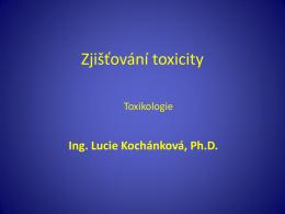 Tox - 05 Zjišťování toxicity - Ústav chemie ochrany prostředí