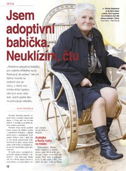 Jsem adoptivní babička. Neuklízím, čtu.