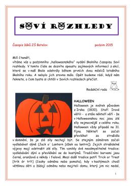 Časopis žáků ZŠ Batelov podzim 2015 Milí čtenáři, vítáme vás u
