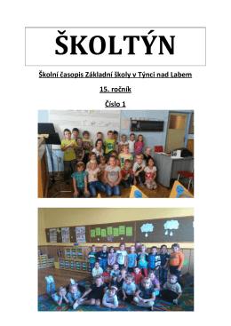 Školní časopis Základní školy v Týnci nad Labem 15. ročník Číslo 1