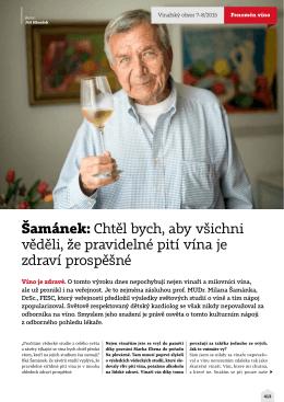 Šamánek: Chtěl bych, aby všichni věděli, že pravidelné pití vína je
