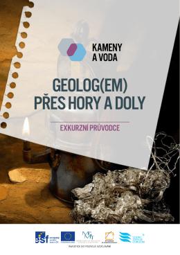 Brožura – Geolog(em) přes hory a doly