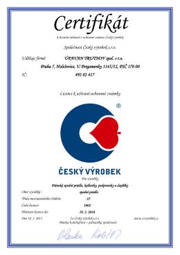 Společnost Český výrobek s.r.o. Uděluje firmě: ÚPAVAN TRUTNOV