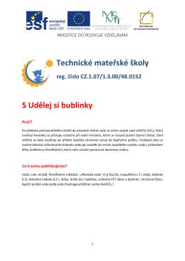 Technické mateřské školy 5 Udělej si bublinky