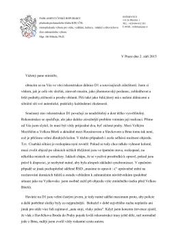 V Praze dne 2. září 2015 Vážený pane ministře, obracím se na Vás