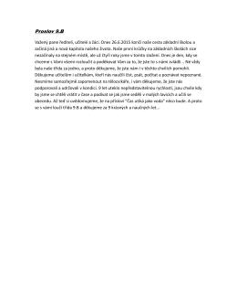 Proslov 9.B Važený pane řediteli, učitelé a žáci. Dnes 26.6.2015