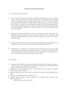 1 Úvodní ustanovení a upozornění 1.1 Tyto obchodní podmínky