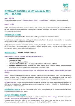 INFORMACE K ODJEZDU NA LDT Valentýnka 2015 27.6.