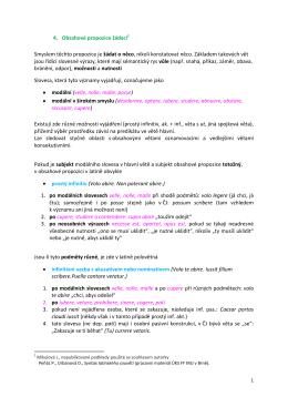 4. Obsahové propozice žádací Smyslem těchto propozice je žádat o