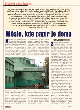 Město, kde papír je doma