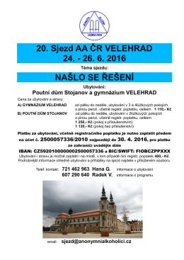 20. Sjezd AA ČR VELEHRAD 24. - 26. 6. 2016 NAŠLO SE ŘEŠENÍ
