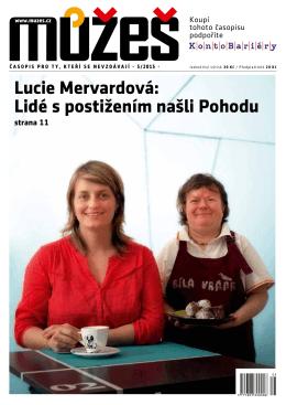 Lucie Mervardová: Lidé s postižením našli Pohodu