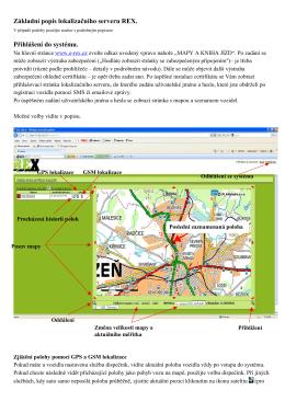 Základní popis lokalizačního serveru REX. Přihlášení do systému.