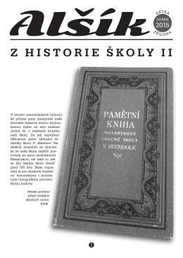Z HISTORIE ŠKOLY II - Základní škola Mikoláše Alše Praha Suchdol
