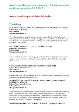 25. 3. 2015 Anotace workshopů a ukázkový