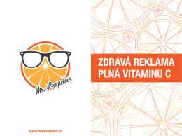 Mr. Pompelmo – ZDRAVÁ REKLAMA PLNÁ