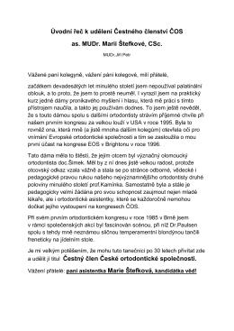 Úvodní řeč k udělení čstného členství dr. Marii Štefkové ()