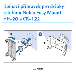 Upínací přípravek pro drľáky telefonu Nokia Easy Mount HH