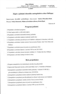 Zápis z jednání obecního zastupitelstva obce odřepsy Program