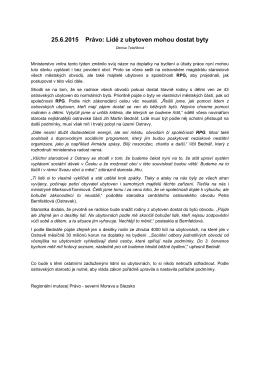 25.6.2015 Právo: Lidé z ubytoven mohou dostat byty