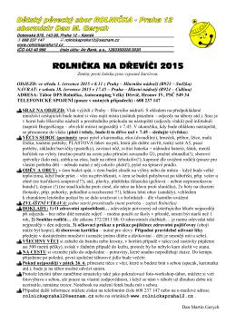 ROLNIČKA NA DŘEVÍČI 20 ROLNIČKA NA DŘEVÍČI 2015