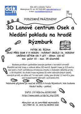 3D Lanové centrum Osek a hledání pokladu na