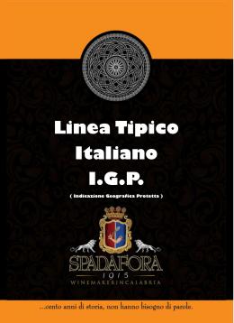 Linea Tipico Italiano I.G.P.