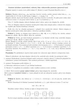9. 10. 2015 Lineárn´ı závislost (nezávislost) vektoru, báze