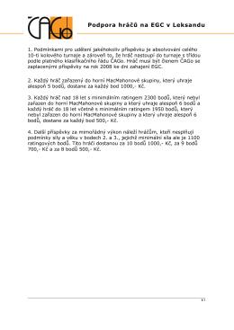 Směrnice 2008 – Podpora hráčů na EGC v Leksandu