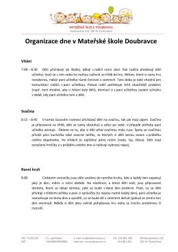 Organizace dne v Mateřské škole Doubravce