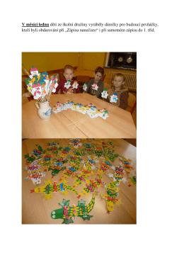 V měsíci lednu děti ze školní družiny vyráběly dárečky pro budoucí