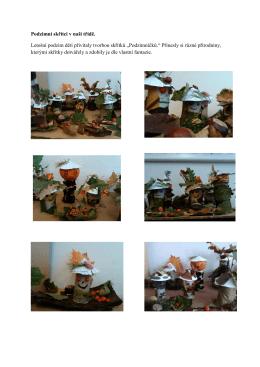 Podzimní skřítci v naší třídě. Letošní podzim děti přivítaly tvorbou